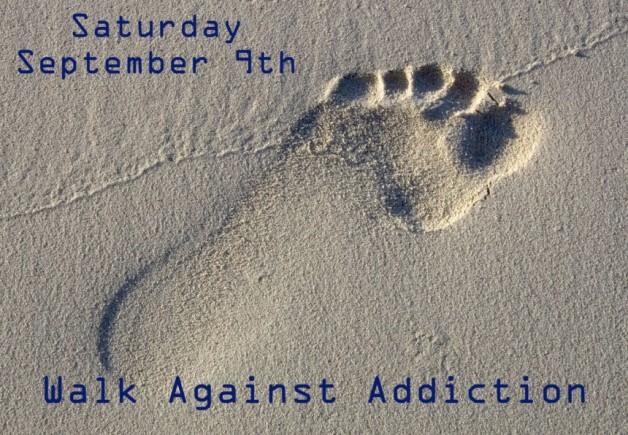 Join Us! September 9 – Walk Against Addiction